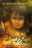 A Diary's House: Where True Love Endures by C.David Murphy #booktour #bookreview