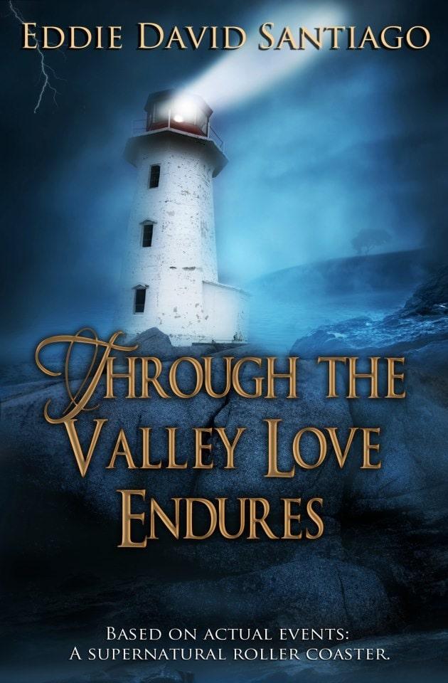 Through the Valley Love Endures by Eddie Santiago #booktour #bookreview