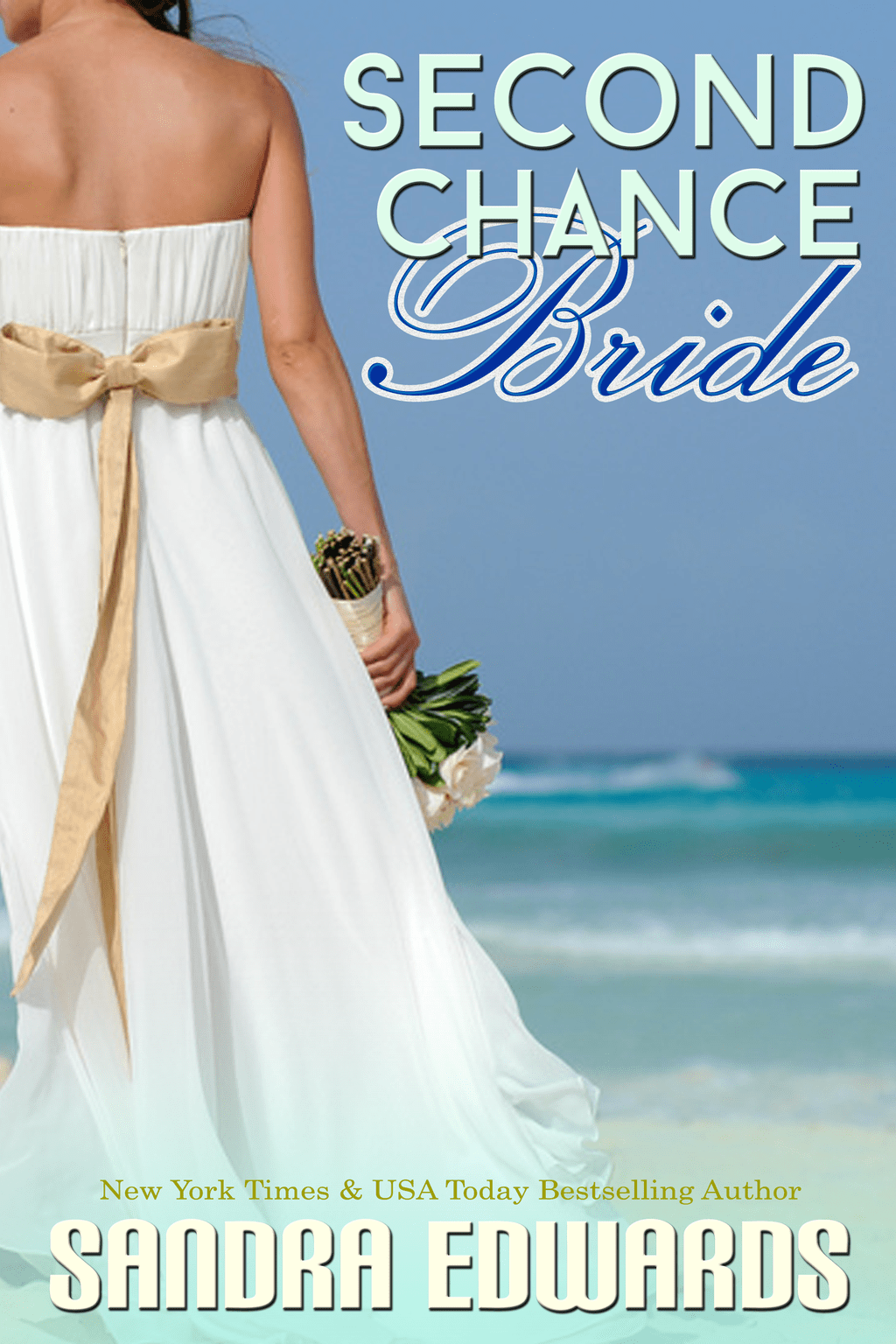 Second Chance Bride by Sandra Edwards #bookblast #giveaway