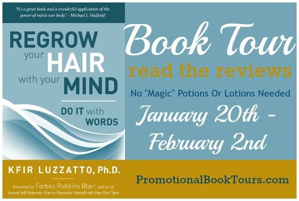 Do It With Words: Regrow Your Hair with Your Mind by Kfir Luzzatto #BookSpotlight