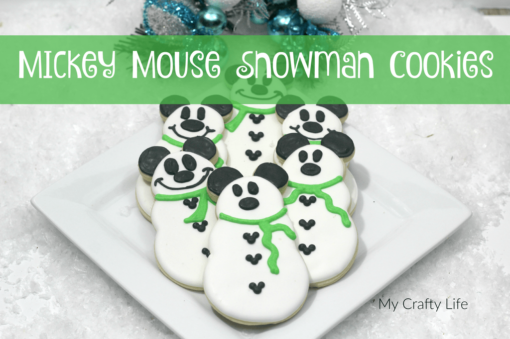 Mickey mouse snowman cookie recipe my crafty life
