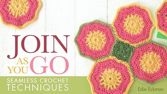 Join as You Go: Seamless Crochet Techniques – Craftsy Class