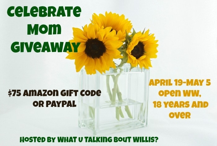 Celebrate Mom Giveaway! ends May 5th, 2016