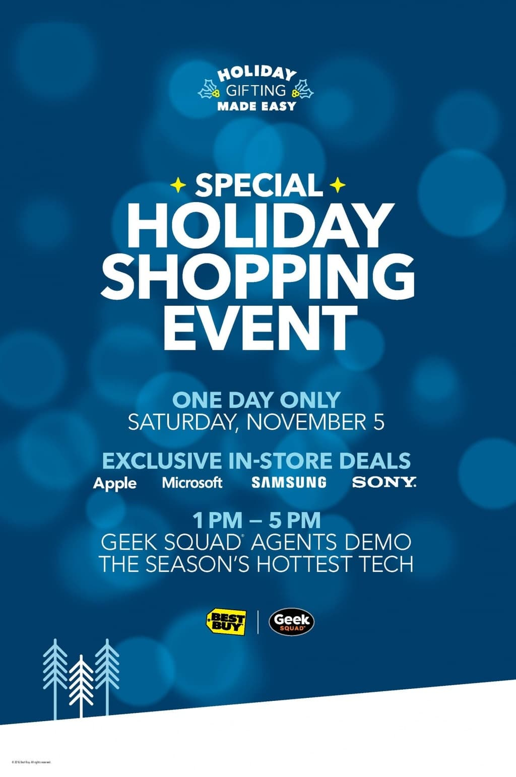 EXPERIENCE WHAT'S NEWEST IN TECH AND SAVE BEST BUY is hosting their Shopping Event on Saturday, November 5th  from 1pm to 5pm.