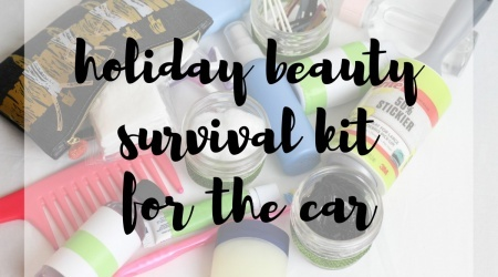 Holiday Beauty Survival Kit For The Car #StickItToLint