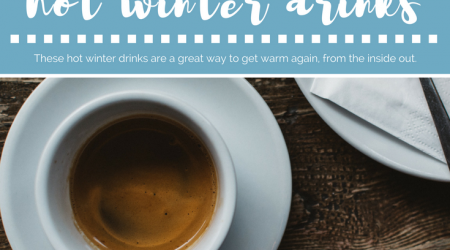 Hot Winter Drinks To Warm You Up