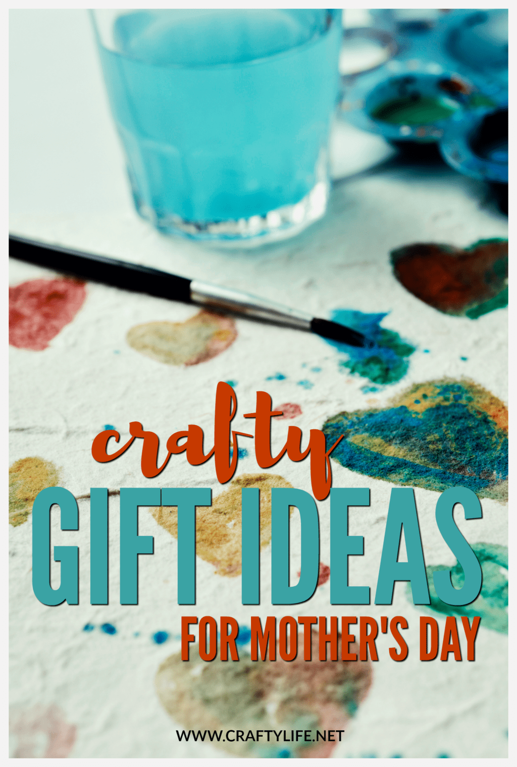 Crafty Gift Ideas for Mother's Day - 6 great gift ideas for your crafty mom!